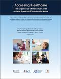 Image: Accessing Healthcare: The Experience of Individuals with Autism Spectrum Disorders in Maine (report cover)