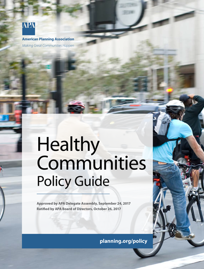 Cover photo of the APA Healthy Communities Policy Guide