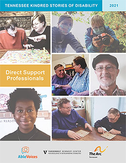 Magazine cover with a collage of images of Direct Support Professiona. Text Tenessee Kindred Stores of Disablity 2021 Directo Support Proffesionals