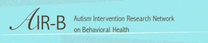 Update on the MCHB Autism Intervention Research Network on Behavioral Health