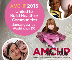 AMCHP 2015: United to Build Healthier Communities