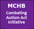 MCHB Combating Autism Act