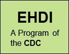 EHDI, A program of the CDC