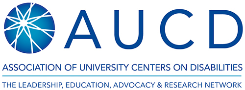 Association of University Centers on Disabilities logo. Text: The Leadership, Education, Advocacy, and Research Network