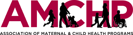 AMCHP Association of Maternal and Child Helth Programs