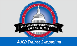 2013 Disability Policy Seminar Trainee Symposium