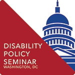 Disability Policy Seminar 2019 and AUCD Policy Forum