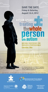 Autism Speaks National Conference for Families and Professionals: 'Treating the Whole Person with Autism: Providing Comprehensive Care for Children and Adolescents with ASD'