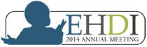 2014 Early Hearing Detection & Intervention Meeting