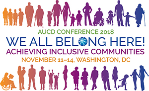 AUCD Conference 2018 We All Belong Here! Achieving Inclusive Communities November 11-14 Washington DC. Sillhouettes of people of diffrent ages, shapes, and abilities in a gradient of colors.