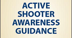 Integrating Access and Functional Needs within Active Shooter Awareness Guidance Organization: California Governor's Office of Emergency Services, Office of Access and Functional Needs