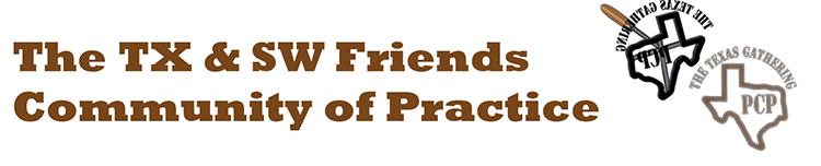 TX & SW Friends Community of Practice