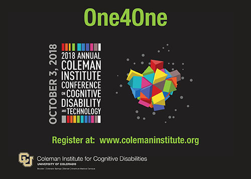 2018 Annual Coleman Institute Conference on Cognitive Disability and Technology