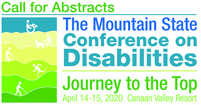 Call for Abstracts! The Mountain State Conference on Disabilities