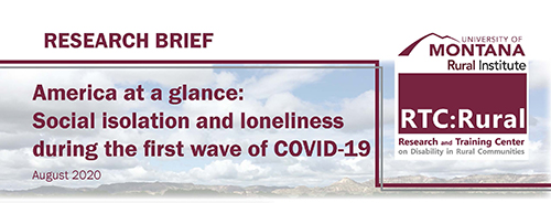 America at a glance: Social isolation and loneliness during the first wave of COVID-19 Organization: RTC:Rural