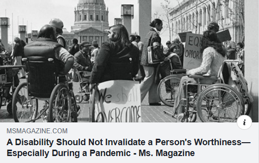 A Disability Should Not Invalidate a Person's Worthiness, Especially During a Pandemic