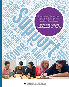 Supporting Teens and Young Adults on the Autism Spectrum: Setting and Pursuing Self-Determined Goals