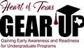 The Heart of Texas Gear Up Gaining Early Awareness and Readiness for Undergraduate Programs