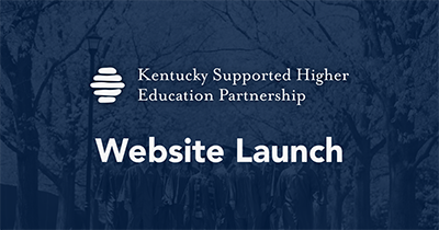 Kentucky Supported Higher Education Partnership Launches Website