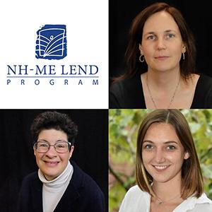 NH-ME LEND logo, Rylin Rodgers, Liz Weintraub and Lauren Blachowiak