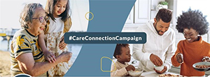Care Connection Campaign