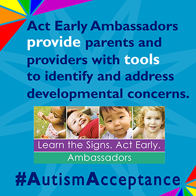 The Act Early Ambassador Provide Parents with Tools