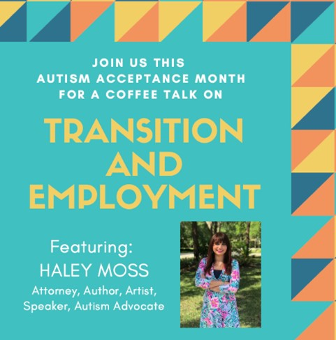 Coffee Talk # 3: Transition & Employment