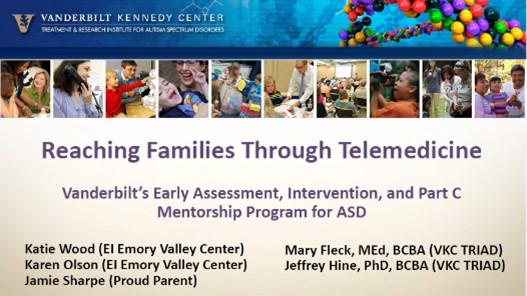 Coffee Talk # 1: Reaching Families Through Telemedicine: Vanderbilt's Early Assessment, Intervention, and Part C Mentorship Program for ASD