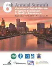 6th Annual Summit on Vocational Rehabilitation Program Evaluation & Quality Assurance (MA ICI UCEDD)