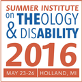 The Seventh Summer Institute on Theology and Disability
