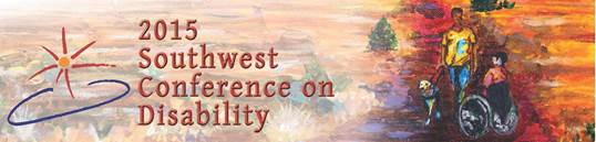 2015 Southwest Conference on Disability