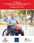 20th Annual Chronic Illness and Disability Conference: Transition from Pediatric to Adult-based Care
