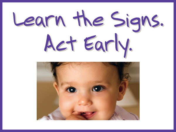 Image of a baby smiling with the text Learn the Signs Act Early.