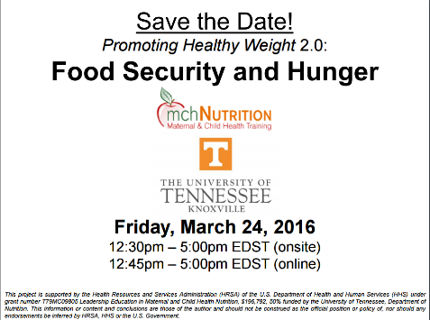Save the Date: Promoting Healthy Weight Colloquim 2.0  Food Security and Hunger mch Nutrition