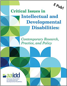 Critical Issues in Intellectual and Developmental Disabilities: Contemporary Research, Practice and Policy