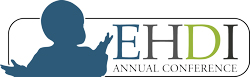 2021 Early Hearing and Detection Intervention (EHDI) Annual Conference