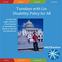 Tuesdays with Liz: Disability Policy for All
