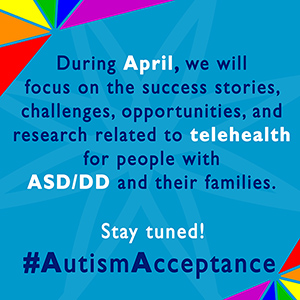 April 2021: Autism Acceptance Month