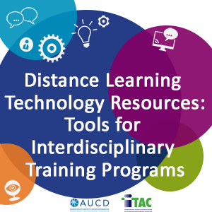 Distance Learning Technology Resources: Tools for Interdisciplinary Training Programs