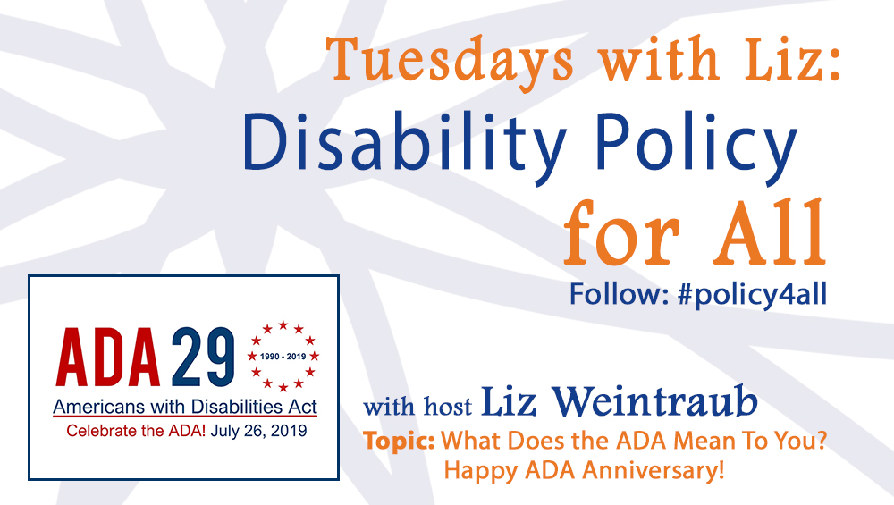 What Does the ADA Mean To You? Happy ADA Anniversary!