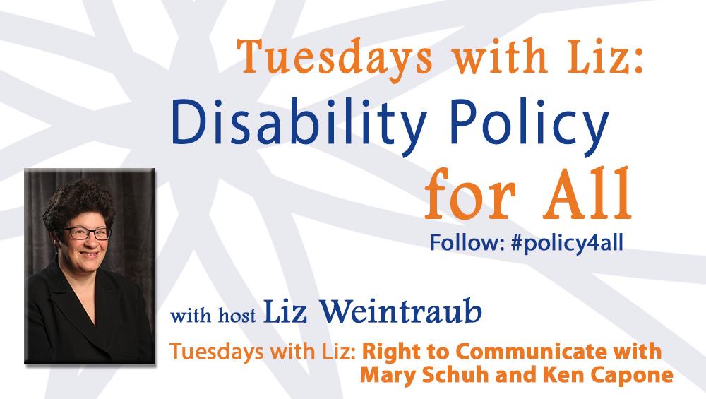 Tuesdays with Liz: Right to Communicate with Mary Schuh and Ken Capone