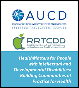 HealthMatters for People with Intellectual and Developmental Disabilities: Building Communities of Practice for Health
