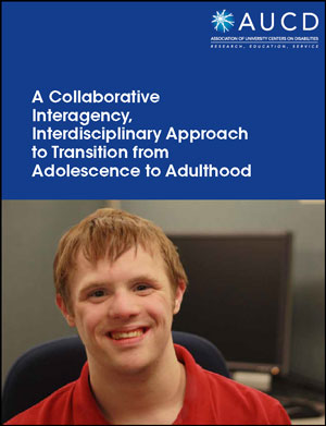 A Collaborative Interagency, Interdisciplinary Approach to Transition from Adolescence to Adulthood