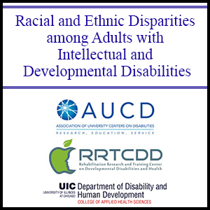 Racial and Ethnic Disparities among Adults with Intellectual and Developmental Disabilities