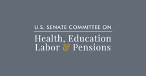 Committe on Health Education Labor and Pension
