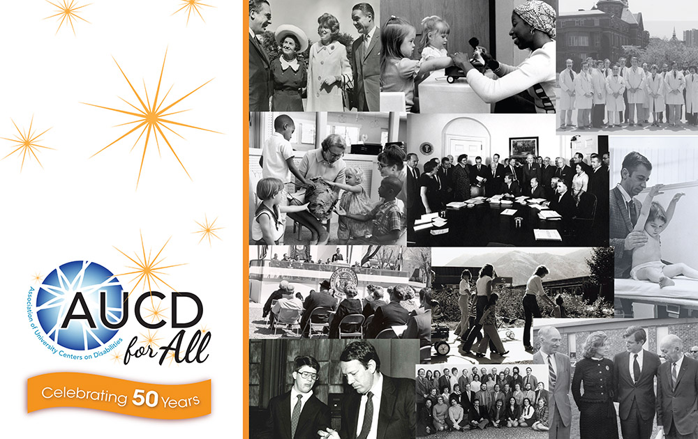 AUCD for ALL 2021: Celebrating 50 Years of Leadership: Looking Back, Moving Foward