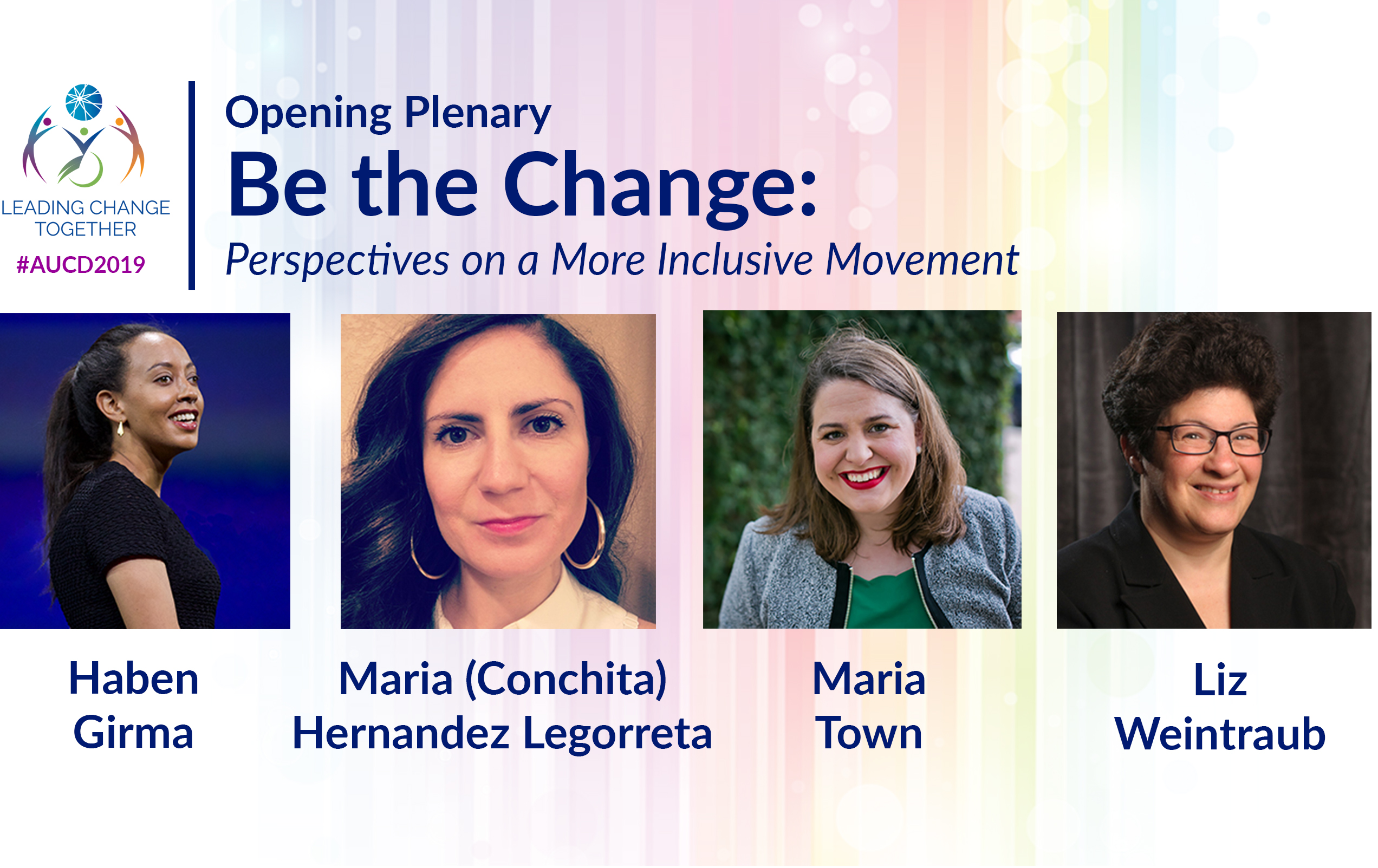 Image of the four plenaries speakers. Text: Opening Plenary: Be the Change: Perspectives on a More Inclusive Movement