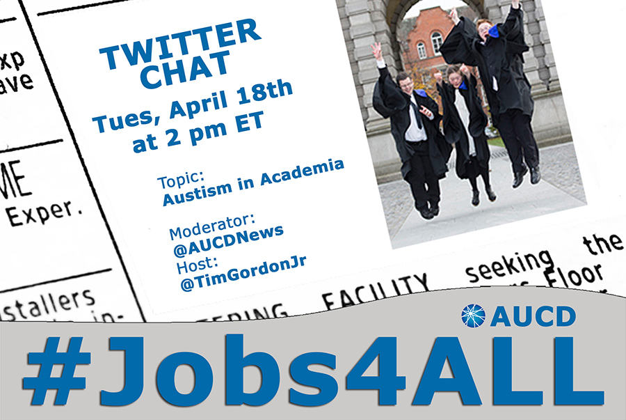 #Jobs4ALL Twitter Chat: Autism in Academia