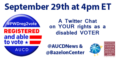 REGISTERED and able to vote A Twitter Chat on YOUR rights as a disabled VOTER