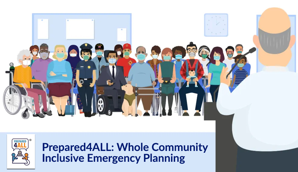 Image of many cartoon people sitting at a town hall meeting while a man is at the microphone. Prepared4ALL logo at the bottom left. Prepared4ALL: Whole Community Inclusive Emergency Planning.